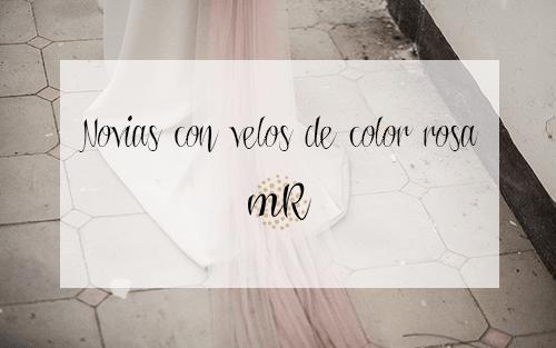 Novias con velos de color rosa